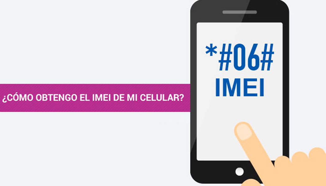 Qué es y para qué sirve el IMEI de tu celular