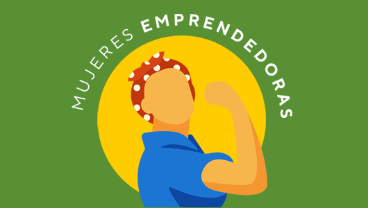 Mujeres emprendedoras.