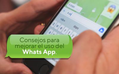 Consejos para mejorar el uso del WhatsApp.