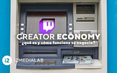 Creator economy qué es y cómo funciona su negocio?