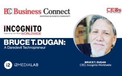 Bruce Dugan CEO de IncognitoWorldwide.